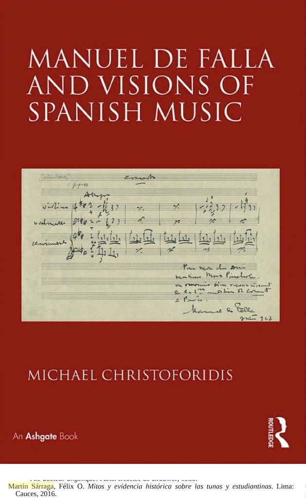 2018 - Michael Christoforidis. Manuel de Falla and visions of Spanish music. Routled. NY. 2018